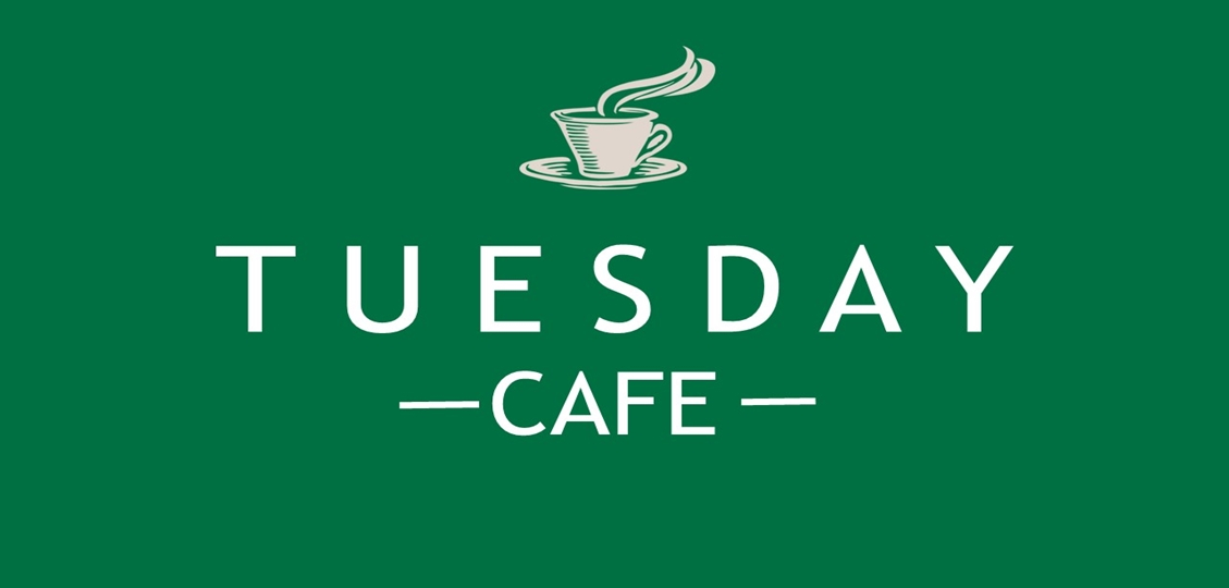 Tuesday Cafe